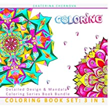 Coloring Book Set: 3 in 1. Detailed Design And Mandala Coloring Series Book Bundle (Detailed Design And Mandala Coloring Books) (Volume 4)