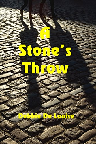 A Stone's Throw by [De Louise, Debbie]