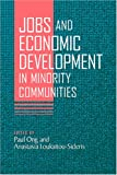 Jobs and Economic Development in Minority Communities, , 1592134092