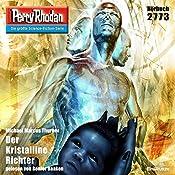 Der Kristalline Richter (Perry Rhodan 2773) | Michael Marcus Thurner