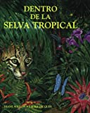 Dentro de la Selva Tropical (At Home in the Rain Forest), Diane Willow, 0881066419