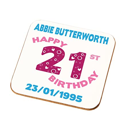 Daughters Sisters Nieces Granddaughters Personalised 21st Birthday Gift Ladies Coaster Add Any