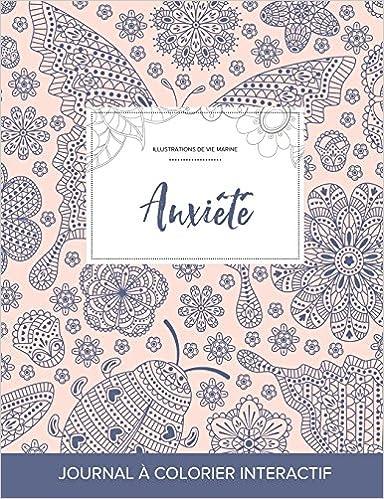 Livre Journal de Coloration Adulte: Anxiete (Illustrations de Vie Marine, Coccinelle) pdf