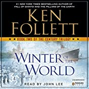 Winter of the World: The Century Trilogy, Book 2 | Ken Follett