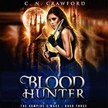 Blood Hunter Audiobook by C.N. Crawford Narrated by Laurel Schroeder