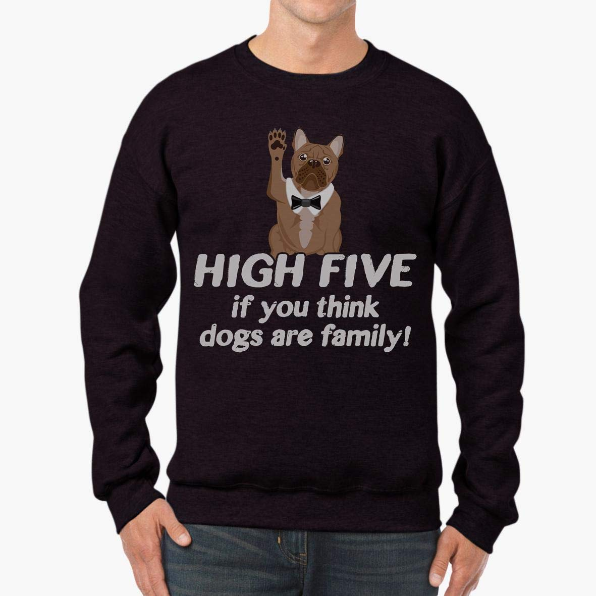 High Five if You Think Dogs are Family pet Lover Unisex Sweatshirt tee