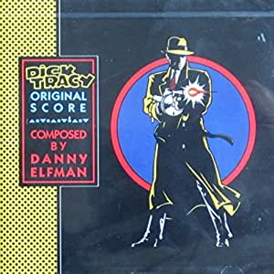 Dick Tracy: Original Score