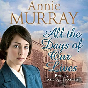 All the Days of Our Lives Audiobook