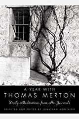 A Year with Thomas Merton: Daily Meditations from His Journals Hardcover