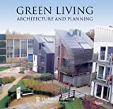 img - for Green Living: Architecture and Planning book / textbook / text book