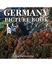Germany Picture Book: 100 Beautiful Images of Cities, Castles, Landscapes & More - Perfect Gift or Coffee Table Decor