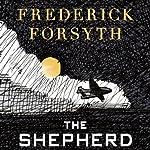 The Shepherd | Frederick Forsyth