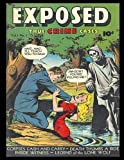 img - for Exposed #1: Golden Age Crime Comic 1948 - True Crime Cases! book / textbook / text book