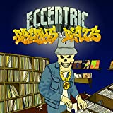 Eccentric Breaks & Beats
