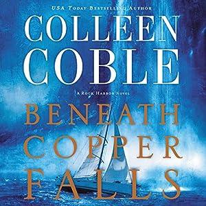 Beneath Copper Falls Audiobook