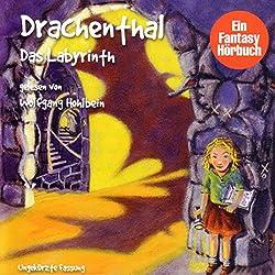 Das Labyrinth (Drachenthal 2)