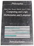 Computing and Logic : Mathematics and Language, Satty, G. and Blakeley, T., 3884050710