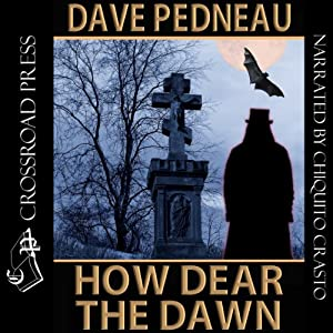 How Dear the Dawn Audiobook