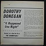 DOROTHY DONEGAN IT HAPPENED ONE NIGHT vinyl record