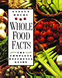 Whole Food Facts, Evelyn Roehl, 089281635X