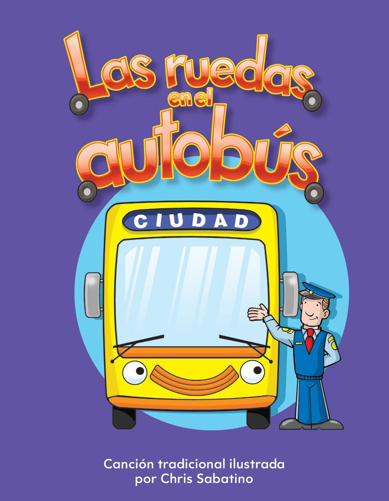 Las ruedas en el autobús (The Wheels on the Bus) Lap Book (Spanish Version) (Literacy, Language, & Learning) (Spanish Edition)