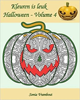 Wat Zeg Je Met Halloween.Kleuren Is Leuk Halloween Volume 4 25 Leuke Pompoenen