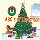 Abc's of Christmas, Gary L. Pratt, 1425943322