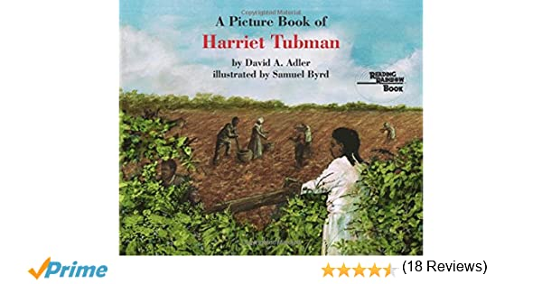A Picture Book of Harriet Tubman (Picture Book Biography): David A ...