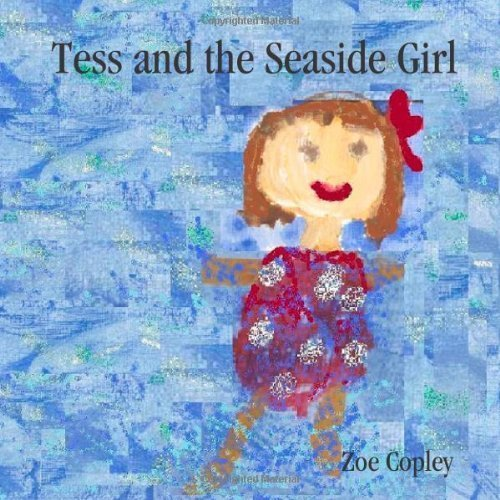 Tess and the Seaside Girl by Zoe Copley - Mall Copley