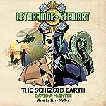Lethbridge-Stewart: The Schizoid Earth: Lethbridge-Stewart, Book 2 | David A McIntee