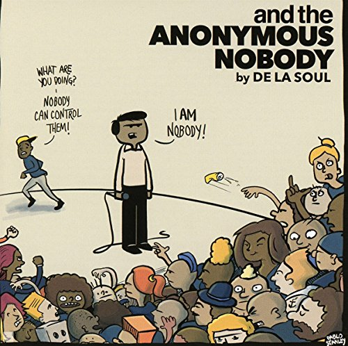 and the Anonymous Nobody... (2016) (Album) by De La Soul
