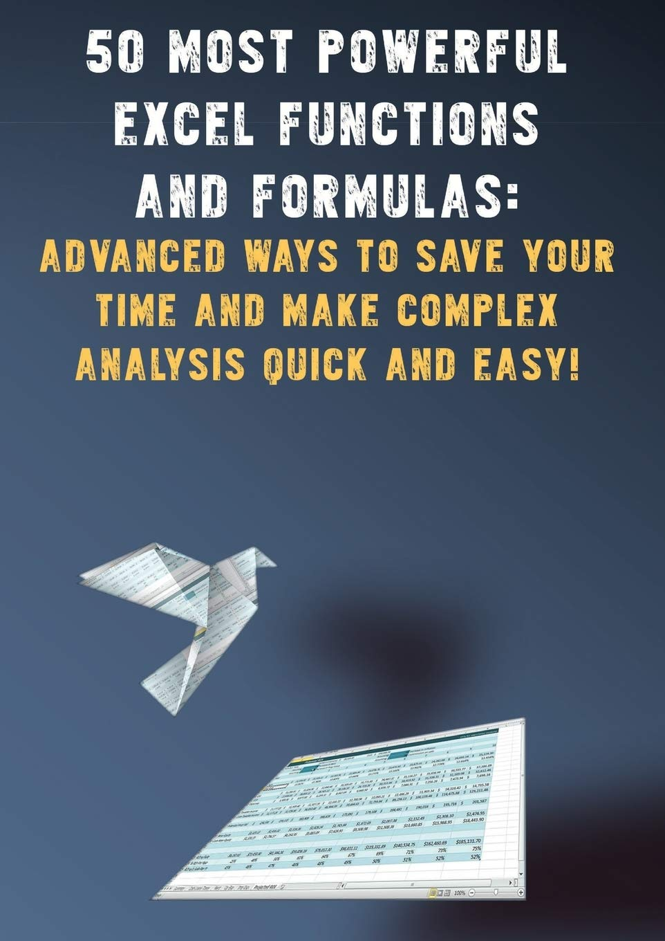 20 Most Powerful Excel Functions and Formulas Advanced Ways to ...