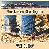 True Lies & Other Legends