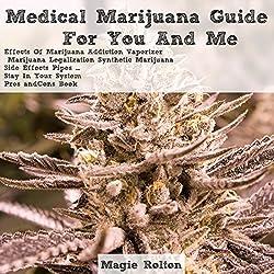 Medical Marijuana Guide for You & Me
