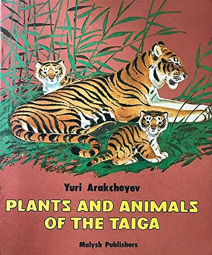 Plants and Animals of the Taiga