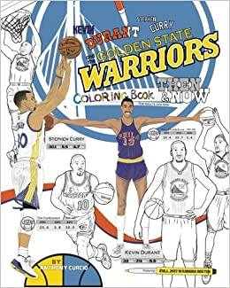 Marvelous Kevin Durant, Stephen Curry And The Golden State Warriors: Then And Now:  The Ultimate Basketball Coloring Book For Adults And Kids: Anthony Curcio:  ...