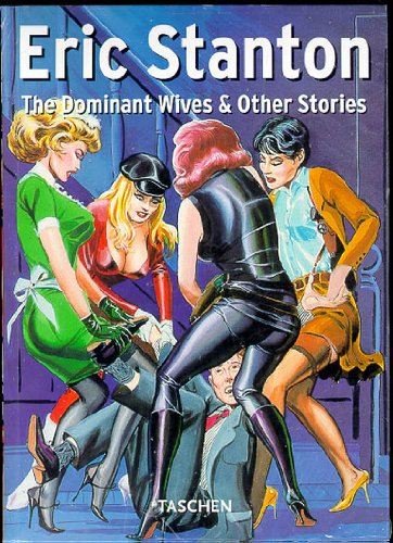 Eric Stanton - The Dominant Wives & Other Stories by Taschen