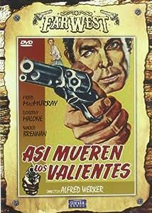 Así Mueren Los Valientes [DVD]