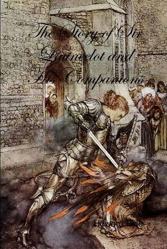 Read Online The Story of Sir Launcelot and His Companions PDF