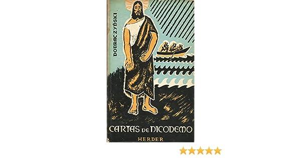 Cartas de Nicodemo.: Jan.- DOBRACZYNSKI: Amazon.com: Books