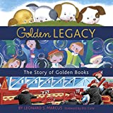 Golden Legacy: The Story of Golden Books