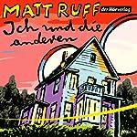 Ich und die anderen | Matt Ruff