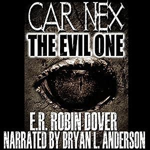 Car Nex: The Evil One Audiobook