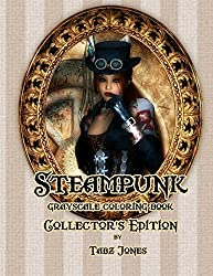 Steampunk Grayscale Coloring Book Collector's Edition