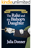 The Rake and the Bishop's Daughter (The Friendship Series Book 3) (English Edition)