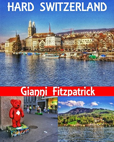 Hard Switzerland: Photobook of Switzerland featuring pictures of Zurich, Geneva, Luzern, Lausanne, and Pilatus. Images of the architecture, culture, the lakes and mountains. Over 100 stunning images