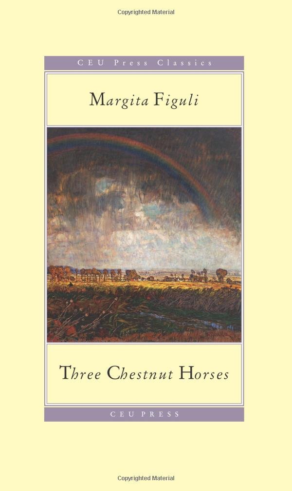 Read Online Three Chestnut Horses (CEU Press Classics) ebook