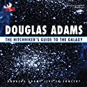 The Hitchhiker's Guide to the Galaxy: Live in Concert Performance by Douglas Adams Narrated by Douglas Adams