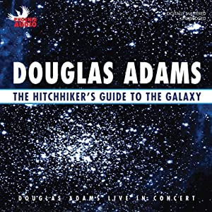 The Hitchhiker's Guide to the Galaxy: Live in Concert Hörspiel