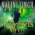Archangel's Viper: A Guild Hunter Novel | Nalini Singh